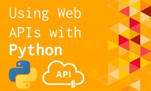 Using Web APIs with Python @ Lamont B-30 | Cambridge | Massachusetts | United States