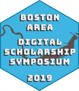 First Annual Boston Area Digital Scholarship Symposium, April 2019