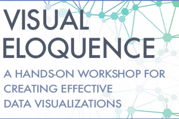 Visual Eloquence, a hands-on workshop on data visualization